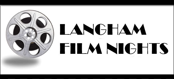 Langham (Essex) Film Nights, North Essex
